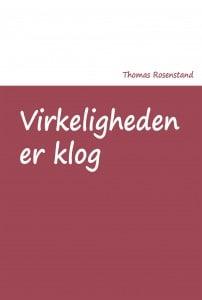 Virkeligheden er klog - En bog af Thomas Rosenstand